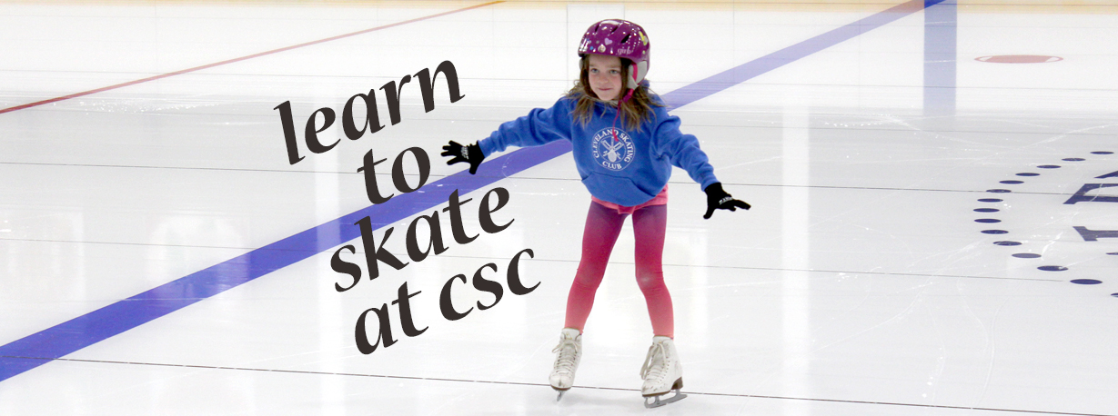 Learn to Skate at CSC!